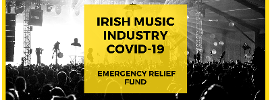 Irish Music Industry Covid-19 Emergency Relief Fund Launched